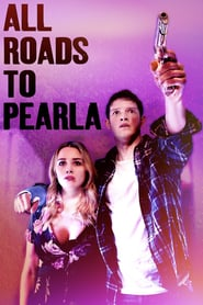 ALL ROADS TO PEARLA (2020) [BLURAY 720P X264 MKV][AC3 5.1 LATINO] torrent